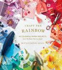 Craft the Rainbow [Pdf/ePub] eBook