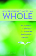 Now That I Have Cancer, I Am Whole