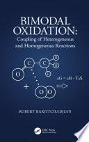 Bimodal Oxidation