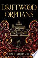 Driftwood Orphans