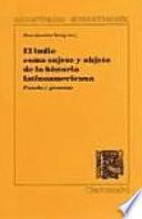 El indio como sujeto y objeto de la historia latinoamericana