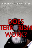 Does Terrorism Work?  : A History