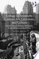 Collage in Twentieth-Century Art, Literature, and Culture