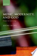 Music, Modernity, and God