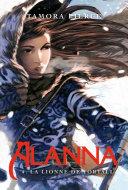 Alanna 4 - La Lionne de Tortall Pdf/ePub eBook