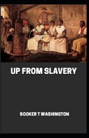 Up from Slavery Illustrated
