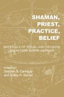 Shaman  Priest  Practice  Belief