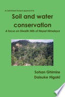 Soil and water conservation in Siwalik Hills of Nepal Himalaya