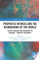Prophetic Witness and the Reimagining of the World