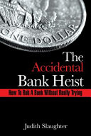 The Accidental Bank Heist