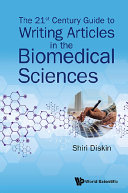 The 21st Century Guide To Writing Articles In The Biomedical Sciences