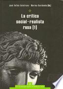 La crítica social-realista rusa. Volumenes 1 y 2