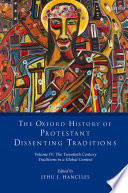 The Oxford History Of Protestant Dissenting Traditions Volume Iv