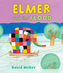 Elmer and the Flood Pdf/ePub eBook