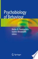 Psychobiology of Behaviour