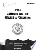 Notes On Antarctic Weather Analysis And Forecasting
