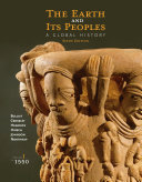 The Earth and Its Peoples  A Global History  Volume I  To 1550 Book PDF
