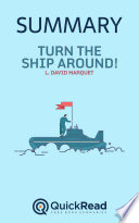 Turn the Ship Around by L. David Marquet (Summary)