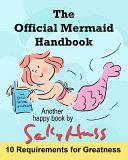 The Official Mermaid Handbook