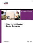 Cisco Unified Contact Center Enterprise (UCCE) Pdf/ePub eBook