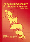 Clinical Chemistry of Laboratory Animals  Second Edition
