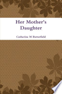 Her Mother's Daughter Pdf/ePub eBook