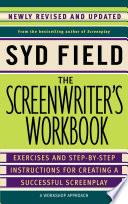 The Screenwriter s Workbook