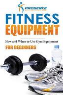 Fitness Equipment for Beginners