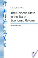 The Chinese State In The Era Of Economic Reform The Road To Crisis Asia And The Pacific