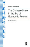 The Chinese State in the Era of Economic Reform : the Road to Crisis: Asia and the Pacific Pdf/ePub eBook