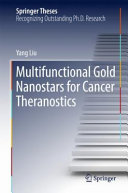 Multifunctional Gold Nanostars For Cancer Theranostics Book PDF