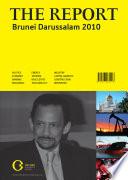 The Report  Brunei Darussalam 2010