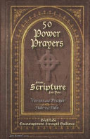 50 Power Prayers From Scripture For You Verses And Prayer Side By Side