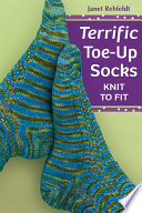 Terrific Toe Up Socks Book PDF