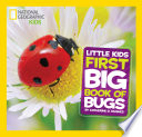National Geographic Little Kids First Big Book of Bugs Book PDF