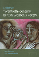 A History of Twentieth Century British Women s Poetry