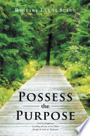 Possess the Purpose