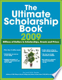 The Ultimate Scholarship Book 2009