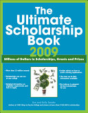 The Ultimate Scholarship Book 2009 Book