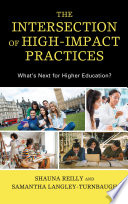 The Intersection of High-Impact Practices