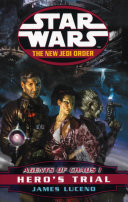 Star Wars: The New Jedi Order - Agents Of Chaos Hero's Trial ebook