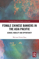Female Chinese Bankers in the Asia Pacific