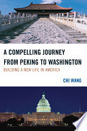 A Compelling Journey From Peking To Washington