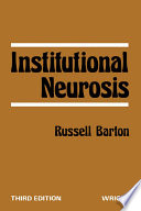 """Institutional Neurosis"" by Russell Barton"