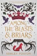 Among the Beasts & Briars image