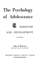 The Psychology of Adolescence  Behavior and Development Book