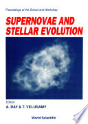 Supernovae And Stellar Evolution Proceedings Of The School And Workshop
