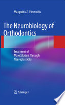 The Neurobiology of Orthodontics