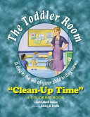 The Toddler Room: Clean-Up Time