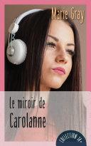 Pdf Le miroir de Carolanne Telecharger